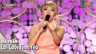 Hà Trần - Lời Cuối Tình Yêu | Đêm Nhạc Vũ Quang Trung