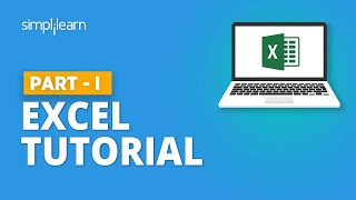 Microsoft Excel Tutorial For Beginners-1 | Excel Formulas & Functions | Excel Training | Simplilearn