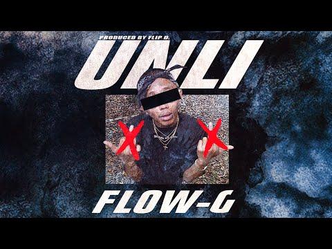 UNLI - FLOW G (Official Music Video)