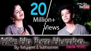 Download lagu Mile Ho Tum Humko// Satyajeet & Subhashree// Neha Kakkar & Tonny Kakkar// Reprise Version