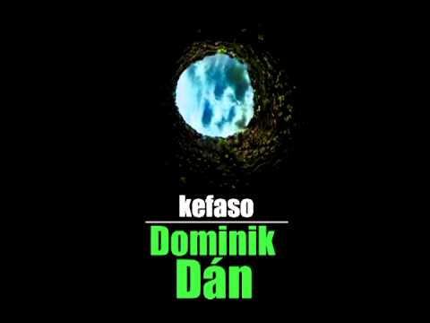 kefaso - Dominik Dán (Prod. By Alcatrackz)