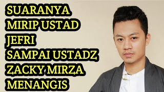 Suaranya Mirip UJE , Ustadz Zacky Mirza Sampai Menangis - Nino ( Bandung ) Voice Of Ramadhan