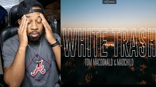 """White Trash"" - Tom MacDonald & Madchild (REACTION!!!!)"