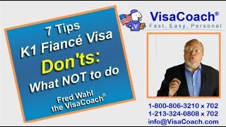 7 Tips: K1 Fiance Visa Don'ts: What NOT to do K150