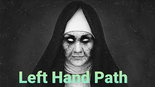 Left hand path and Demons.