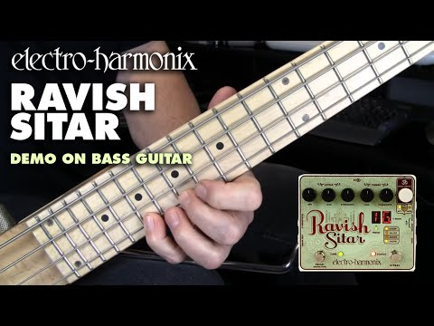 electro harmonix ravish sitar demo for bass guitar youtube. Black Bedroom Furniture Sets. Home Design Ideas