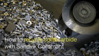 How to recycle solid carbide with Sandvik Coromant
