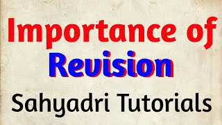 IMPORTANCE of Revision | MHT-CET 2020