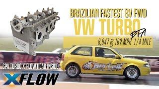 BRAZILIAN FASTEST VW 8V FWD - SPA TURBO X-FLOW cylinder head