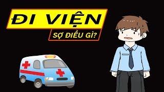 Tại sao Bệnh nhân thấy SỢ và KHỔ khi phải vào viện 😓