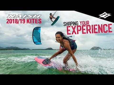 SHAPE YOUR EXPERIENCE | Naish Kiteboarding 2018/19