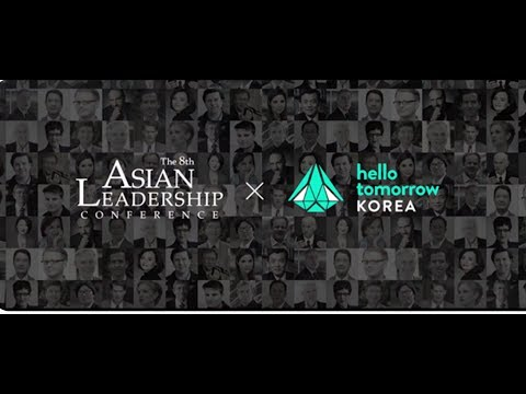 Hello Tomorrow Korea | Asian Leadership Conference 2017 Teaser
