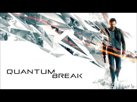 Quantum Break OST - Don't Stand In My Way Extended