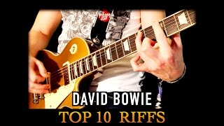 David Bowie RIP - Top 10 Guitar Riffs Tribute (1947-2016)