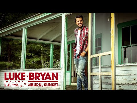 Luke Bryan  Sunrise, Sunburn, Sunset Audio