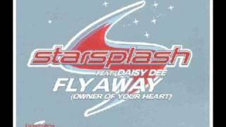 Starsplash Feat Daisy Dee - Fly Away
