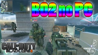 BO2 PC #01 - Jogo melhor gravando o.O (Gameplay Multiplayer TDM)