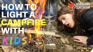 How To Light a Campfire with Kids