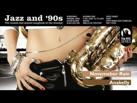 November Rain - Guns N´Roses´s song - Jazz & 90s