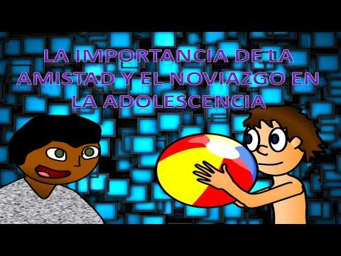 La Importancia de la Amistad y el Noviazgo en la Adolescencia | Animación