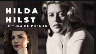 HILDA HILST - Leitura de Poemas