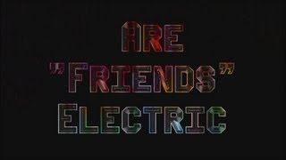Gary Numan & Tubeway Army -  Are 'Friends' Electric  ♪
