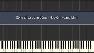 Công chúa bong bóng - Nguyễn Hoàng Linh (Piano Tutorial)