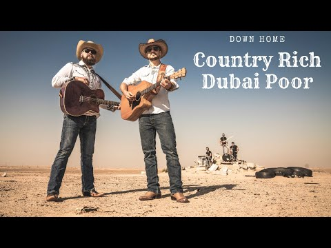 """""""Country Rich Dubai Poor"""" [OFFICIAL] - Music Video - Down Home"""
