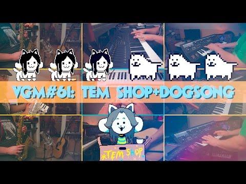 VGM #61: TEM Shop + Dogsong (Undertale)