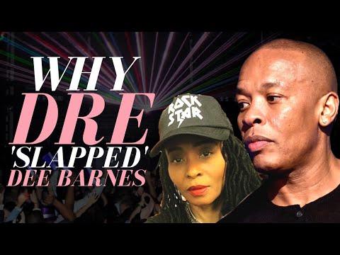 Why Dr. Dre 'Slapped' Dee Barnes