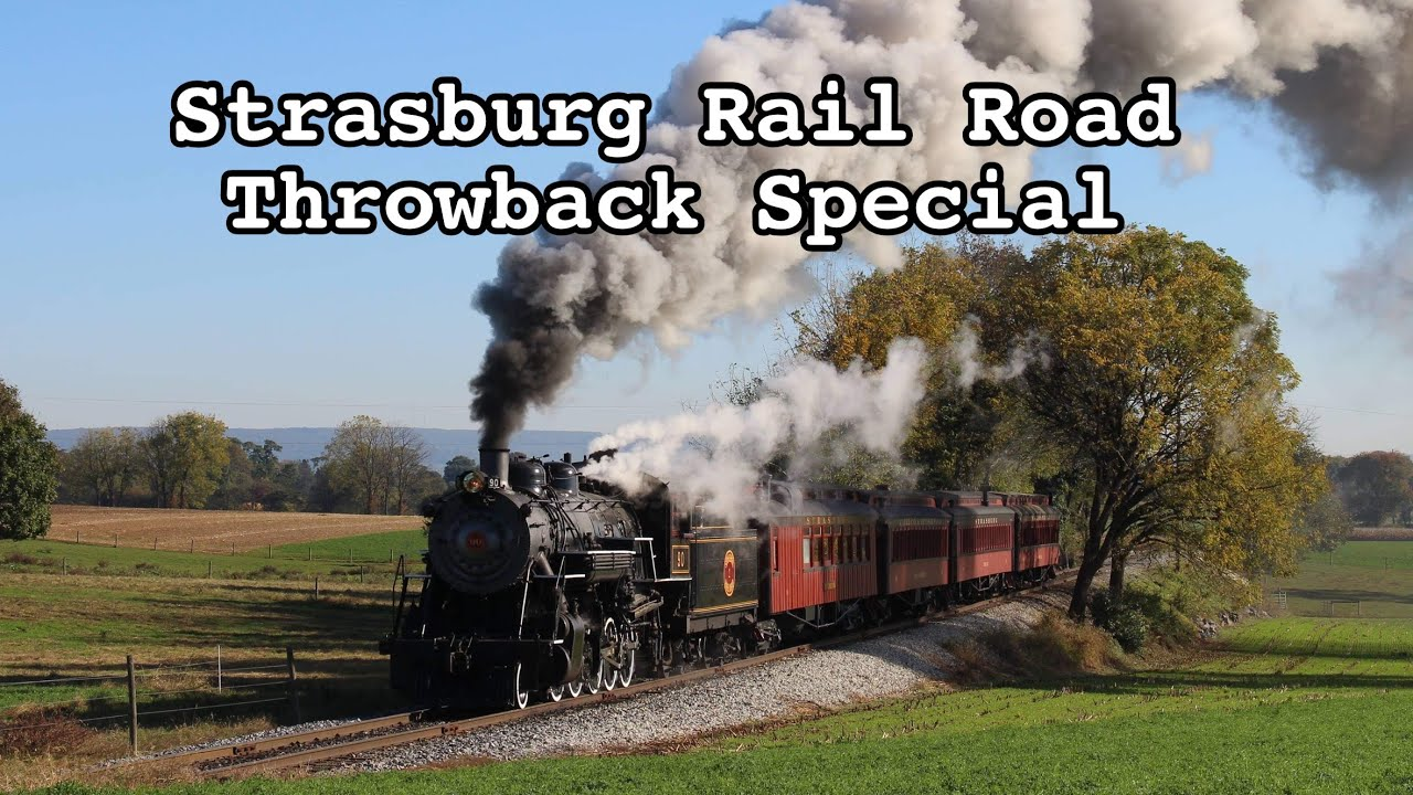 Strasburg Rail Road Throwback Special