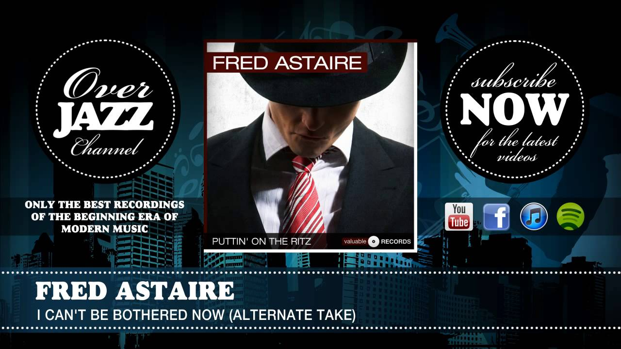 fred-astaire-i-can-t-be-bothered-now-alternate-take-overjazz-records