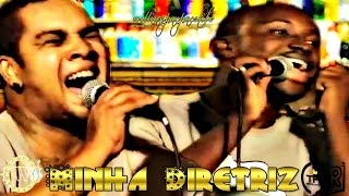 Thiaguinho e Rodriguinho - Minha Diretriz (Samba Na Gamboa)