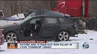 Father and 9-year-old son killed in Lyon Township crash