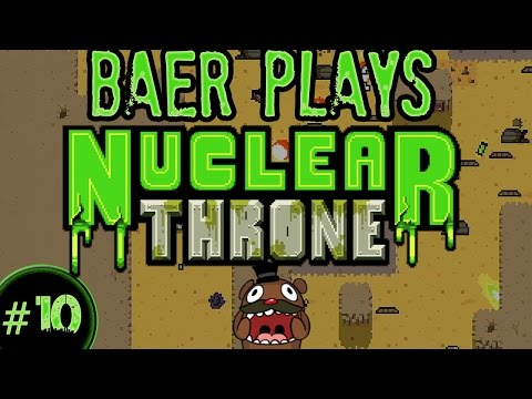 Baer Plays Nuclear Throne (Pt. 10) - PARTY GUN!