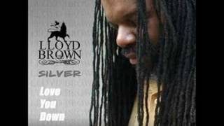 Lloyd brown - love u down