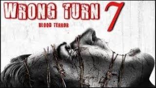 Wrong Turn 7-last Hunting Wront Turn English Movie