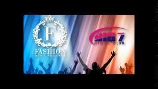23.02.2013 BIG7 Main Floor: Fashion Music Records