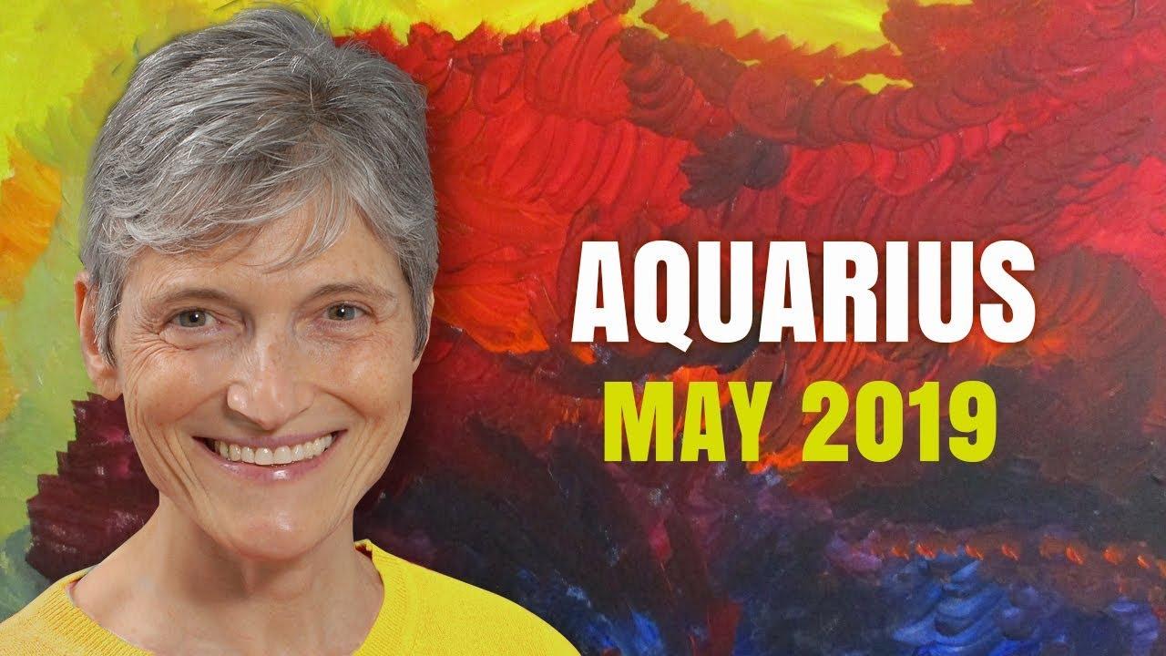 AQUARIUS MAY 2019 Astrology Horoscope Forecast