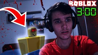 DO NOT PLAY ROBLOX AS 3:00 AM (Da Madrugada)-REAL CASE!