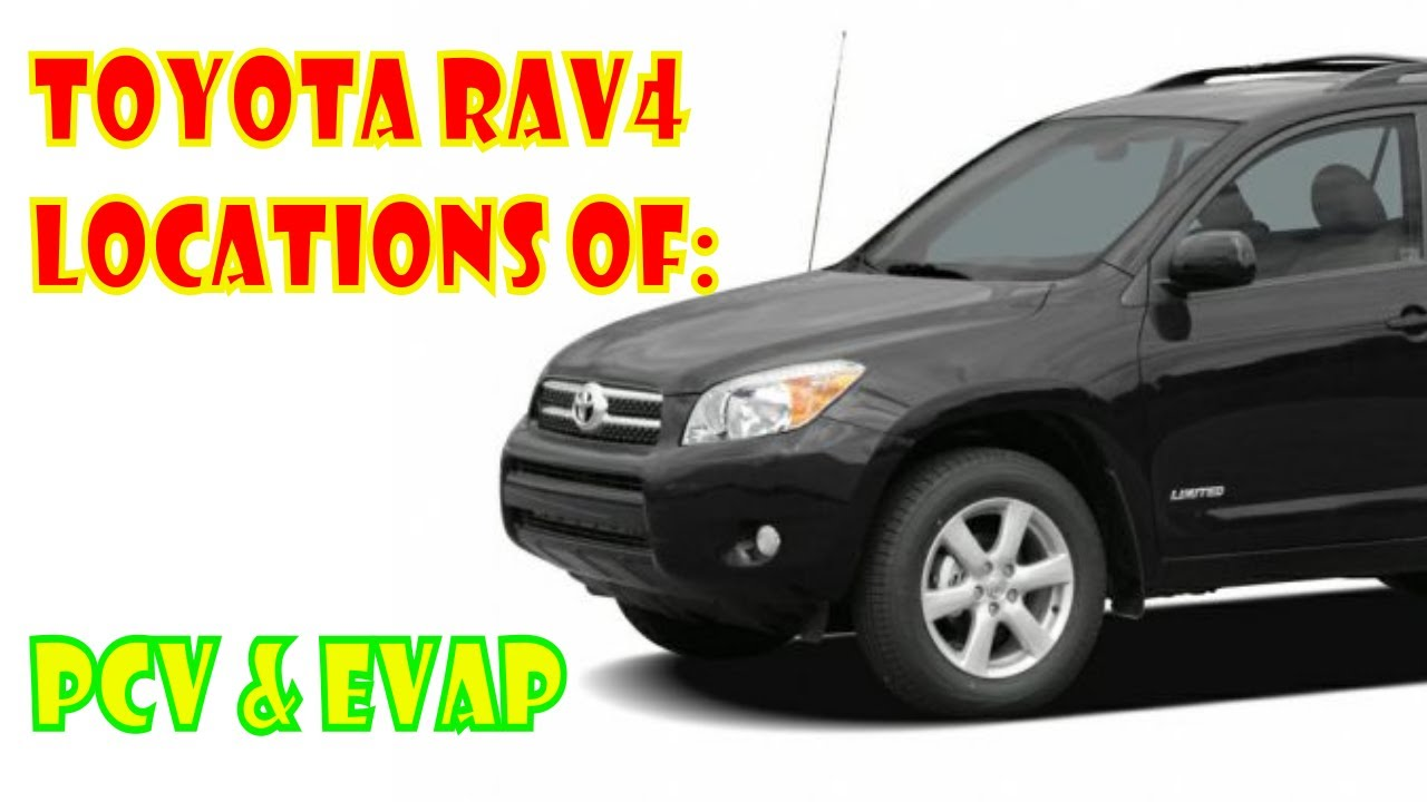 Toyota Rav4 Emissions Locations Pcv Evap Youtube 2016 Engine Diagram