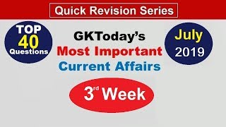 Week 3(16--22 July) Top 40 Question July 2019 | Current Affairs[English]