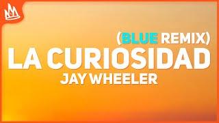 Jay Wheeler - La Curiosidad Remix (Letra) [Blue Grand Prix]
