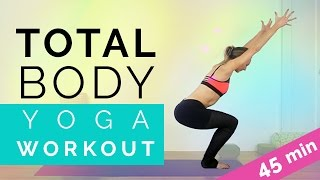 Total Body Yoga: Full Body Workout for Beginners (45-min) Amazing Vinyasa Flow Weightloss Yoga