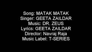 Geeta Zaildar Matak Matak | LYRICS | T-Series Apna Punjab