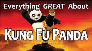 Everything GREAT About Kung Fu Panda!