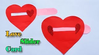 Love Slider Card  How to make Heart Slider Card for Valentines day