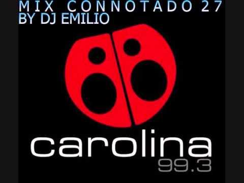 "MIX CONNOTADO 27 RADIO CAROLINA -  Versiòn ""Weekend Dance"" By Dj Emilio"
