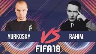 RAHIM VS YURKOSKY FIFA 18
