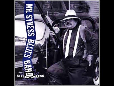 Mr. Stress Blues Band - Killer Stress (1994)